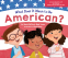 Cover Image: What Does It Mean to Be American?