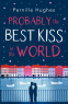 Cover Image: Probably the Best Kiss in the World