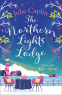 Cover Image: The Northern Lights Lodge
