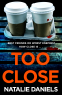 Cover Image: Too Close