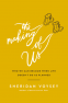 Cover Image: The Making of Us