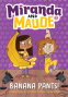 Cover Image: Banana Pants! (Miranda and Maude #2)