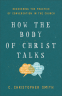 Cover Image: How the Body of Christ Talks
