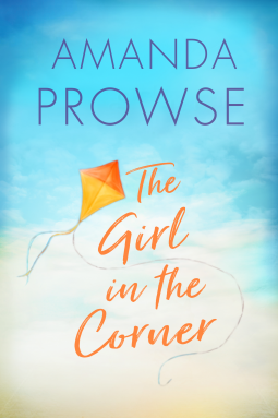 The Girl in the Corner | Amanda Prowse | 9781503904996