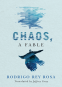 Cover Image: Chaos, A Fable