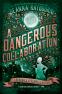Cover Image: A Dangerous Collaboration