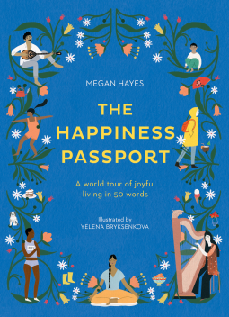 The Happiness Passport | Megan C Hayes | 9781781318027 | NetGalley