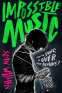 Cover Image: Impossible Music