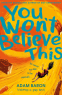 Cover Image: You Won't Believe This