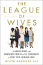 Cover Image: The League of Wives