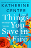 Cover Image: Things You Save in a Fire