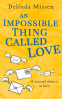 Cover Image: An Impossible Thing Called Love