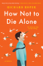Cover Image: How Not to Die Alone