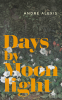 Cover Image: Days by Moonlight