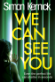 Cover Image: We Can See You