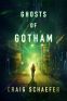 Cover Image: Ghosts of Gotham