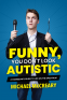 Cover Image: Funny, You Don't Look Autistic