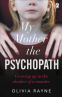 Cover Image: My Mother, the Psychopath
