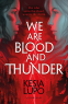 Cover Image: We Are Blood And Thunder