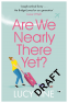 Cover Image: Are We Nearly There Yet?