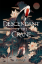 Cover Image: Descendant of the Crane