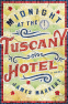 Cover Image: Midnight at the Tuscany Hotel