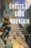 Cover Image: Ghosts of Gold Mountain