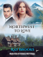 Cover Image: Northwest to Love