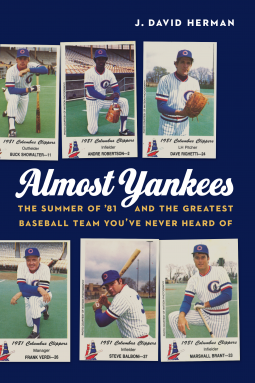 Almost Yankees | J  David Herman | 9781496208897 | NetGalley