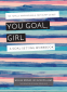 Cover Image: You Goal, Girl