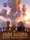 Cover Image: The Dam Keeper, Book 3