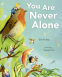 Cover Image: You Are Never Alone
