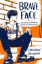 Cover Image: Brave Face