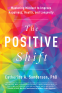 Cover Image: The Positive Shift