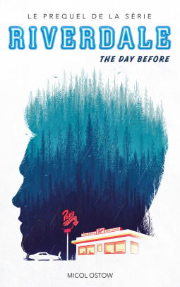OSTOW Micol - Riverdale - The day before (Prequel de la série Netflix) Cover155444-medium