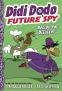 Cover Image: Didi Dodo, Future Spy: Recipe for Disaster (Didi Dodo, Future Spy #1)