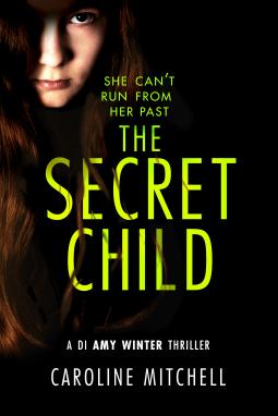 The Secret Child | Caroline Mitchell | 9781503905023 | NetGalley