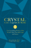 Cover Image: Crystal Lore, Legends & Myths