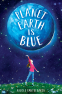 Cover Image: Planet Earth Is Blue
