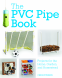 Cover Image: The PVC Pipe Book
