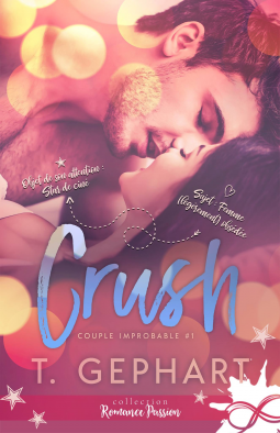 GEPHART T. - Couple improbable p- Tome 1 : CRUSH  Cover156054-medium