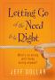 Cover Image: Letting Go of the Need to Be Right