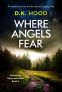 Cover Image: Where Angels Fear (Detectives Kane and Alton Book 5)