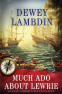 Cover Image: Much Ado About Lewrie