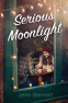 Cover Image: Serious Moonlight