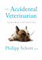 Cover Image: The Accidental Veterinarian