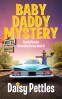Cover Image: Baby Daddy Mystery: Shady Hoosier Detective Agency (Book 2)