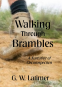 Cover Image: Walking Through Brambles