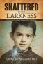 Cover Image: Shattered by the Darkness