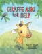 Cover Image: Giraffe Asks For Help
